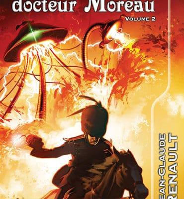 L'héritage du docteur Moreau, volume 2, un roman de Jean-Claude Renault