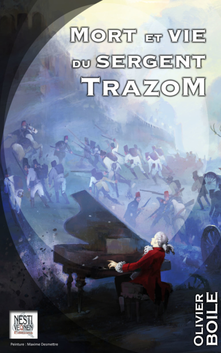 Mort et vie du sergent Trazom